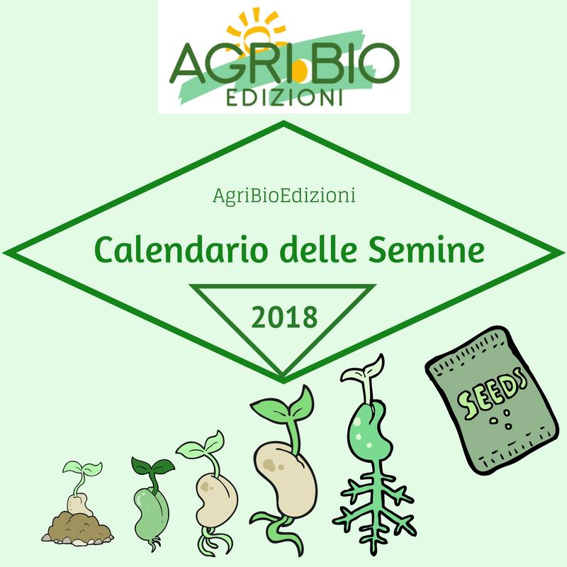 AgriBio Calendario delle Semine2018