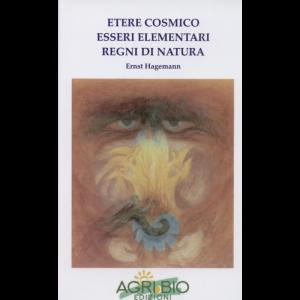 etere-cosmico-esseri-elementari-regni-di-natura-ernst-hagemann[1]