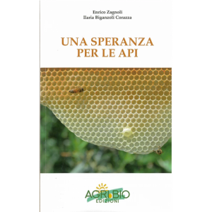 una-speranza-per-le-api-enrico-zagnoli-ilaria-biganzoli-corazza